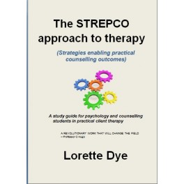 The Strepco-approach to therapy by Lorette Dye
